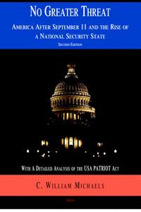 No Greater Threat. America After September 11 and the Rise of a National Security State