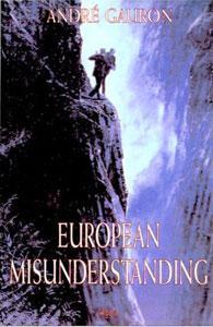 European Misunderstanding .