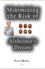 Minimizing the Risk of Alzheimer�s Disease